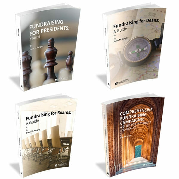Fundraising Guides for University Leaders by Jim Langley