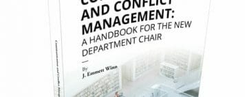 Communication and Conflict Management - a Handbook for New Department Chairs