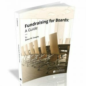 Book Cover: Fundraising for Boards (by Jim Langley)
