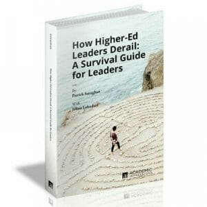Book Cover: How Higher-Ed Leaders Derail