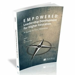 Empowered Leadership Development in Higher Ed Book Cover by Clint Sidle